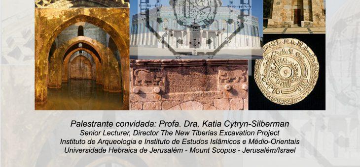 """Palestra – """"Arqueologia Islâmica em Israel – um patrimônio histórico visto por um novo ângulo"""" (15/2 – 17h)"""