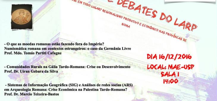 """VÍDEO – I CICLO DE DEBATES DO LARP """"Crise em todo lugar? Regionalismo produtivo e econômico nas províncias de Roma"""""""